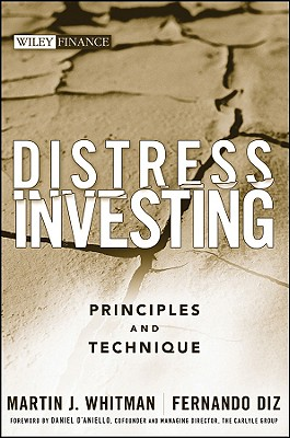 Distress Investing By Whitman, Martin J./ Diz, Fernando